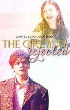 The Girl You Rejected (SungJoy Epistolary   BTOB X RED VELVET) by FantasticYeoja