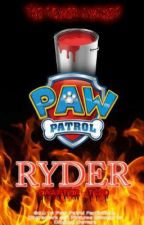 """Paw Patrol: """"Ryder: Chapter Two"""" by JarekHunter89"""