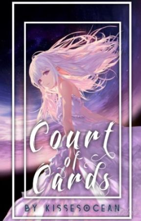 Court Of Cards by KissesOcean