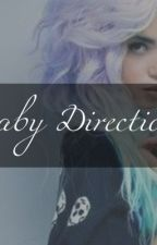 Baby Direction by unicorndirection