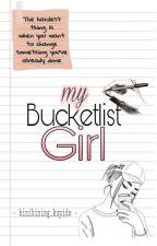My bucketlist girl by binibining_kupido