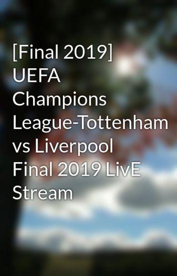 [Final 2019] UEFA Champions League-Tottenham vs Liverpool Final 2019 LivE Stream