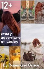 сумасшедшие приключения Лэсли by Rosemund_Grace