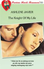 The Knight of My Life by ashlenejavierPHR