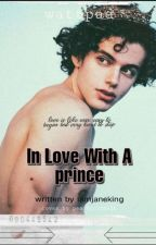 In Love With A Prince by iamjaneking