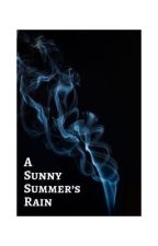 A Sunny Summer's Rain by organicpotatos