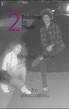 Baddest In Town 2 by ballergyal