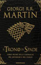 George R.R. Martin - Il Trono Di Spade by Gold83