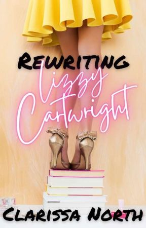 Rewriting Lizzy Cartwright by ClarissaNorth