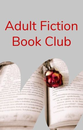 Adult Fiction BOOK CLUB by adultfiction