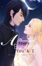A Thousand Steps Between You And I by Teatealicious