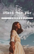 Stars Too Far by doodlemonx