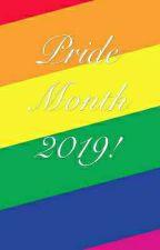 Pride Month 2019! by SinsWrite59