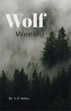 Wolf Weekly by SDHatton