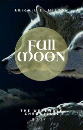 Full Moon by dragonprincessauthor