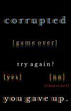 Corrupted {Shigadabi}  by GreyLikesMusicals