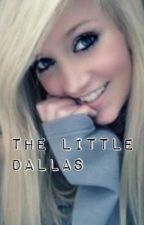 The Little Dallas by Mackenzie_Espinosa