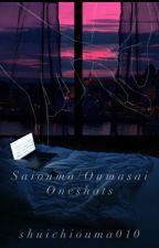 Oumasai/Saiouma [ONE SHOTS] by 16ShuichiOuma010