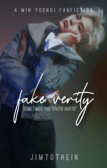 ▱ fake verity | m yg - you're ddaeng - Wattpad