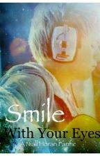 Smile With Your Eyes (Niall Horan Fanfic) by Ohmycarrotsitskevin