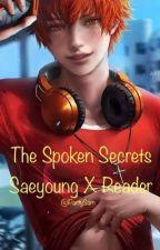 The Spoken Secrets  by Partysam