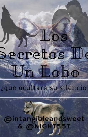 Los secretos de un lobo 🐺 by PaulaAndreaCastroM
