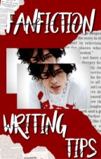 fanfiction writing tips  by DelicatelyDraco