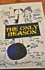 The Only Reason (one direction fan fiction) IN WRITERS BLOCK by the_cray_cray_crayon