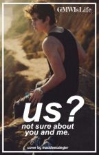 Us?(Nash Greir) Fan Fiction by -micdrop-