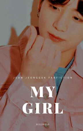 ✓ my girl. / jeongguk  by bulletproofbro-