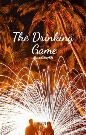 The Drinking Game by MissKikayKit