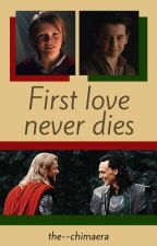 First love never dies (THORKI) by the--chimaera