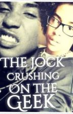 The Jock Crushing On The Geek (Royce) by Sarahkekeful