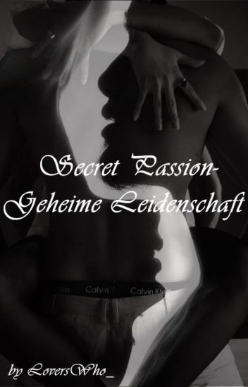 Secret Passion- Geheime Leidenschaft