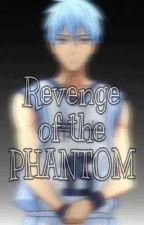 Revenge of the Phantom by haleyyy_123