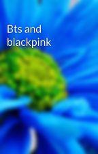 Bts and blackpink by samiragfffjjghjoouhh
