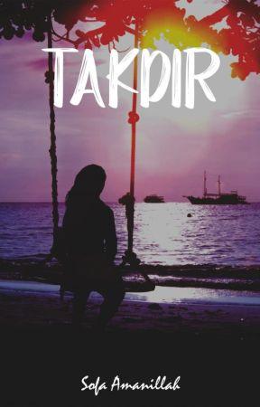 TAKDIR by SofaAmanillah