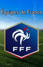 Les équipes de France by Ass-guard