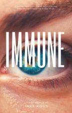 Immune by jane_wood3932