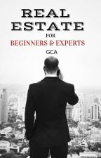 REAL ESTATE FOR BEGINNERS AND EXPERTS by CorredorAcosta