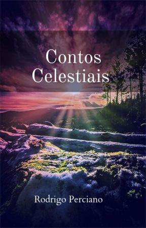 Contos Celestiais by RodrigoPerciano