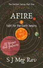 Afire: fight for the Earth begins by sjmegrav