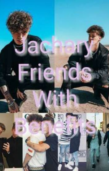 Jachary × Reader Friends With Benefits