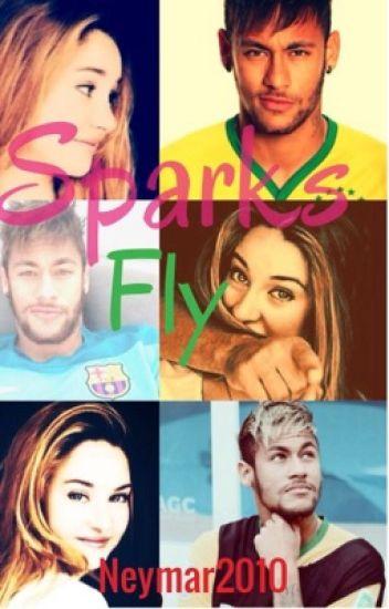 Sparks Fly (Neymar Jr. Fanfic)