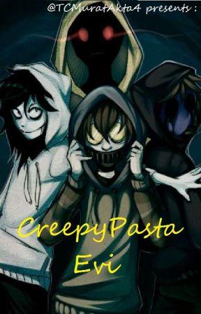 CreepyPasta Evi by TCMuratAkta4