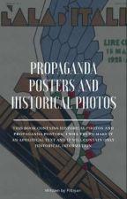propaganda posters and historical photos by filtiyan