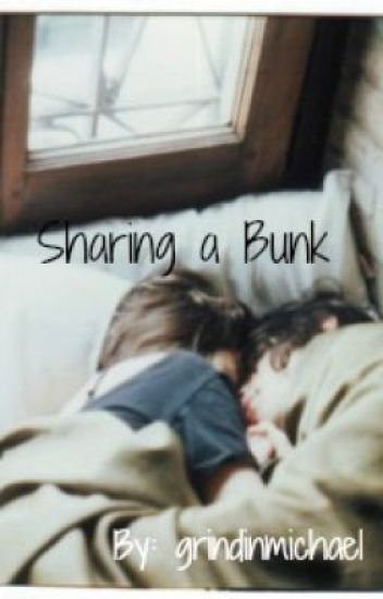 Sharing a Bunk | Cameron Dallas Fan fiction