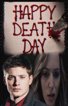 It's My Birthday (Happy Death Day fanfiction) by Chairwoman232