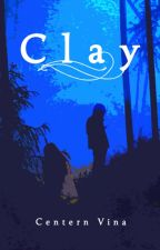 Clay: The Silence of the Woods by CenternVina