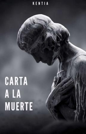 Carta a la muerte by _kentia_